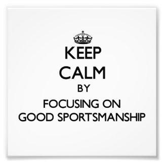 Guarde la calma centrándose en buena deportividad
