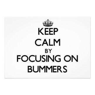 Guarde la calma centrándose en Bummers