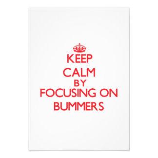 Guarde la calma centrándose en Bummers Anuncio