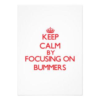 Guarde la calma centrándose en Bummers Anuncios Personalizados