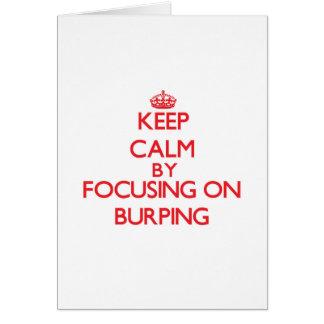 Guarde la calma centrándose en Burping Tarjetas