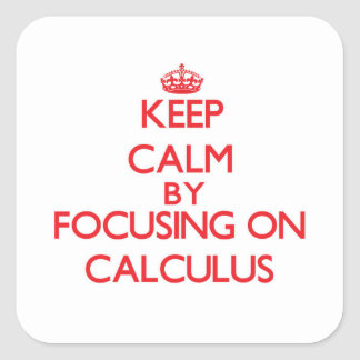 Guarde la calma centrándose en cálculo pegatina cuadrada