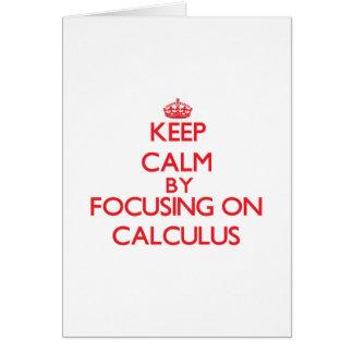 Guarde la calma centrándose en cálculo tarjeta de felicitación