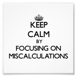 Guarde la calma centrándose en cálculos erróneos