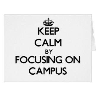 Guarde la calma centrándose en campus tarjeta de felicitación grande