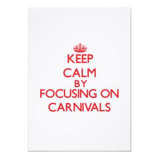 Guarde la calma centrándose en carnavales anuncios personalizados