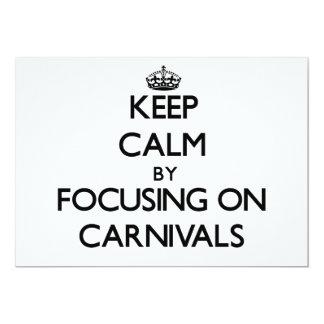 Guarde la calma centrándose en carnavales comunicado