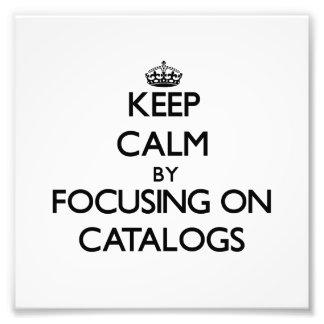 Guarde la calma centrándose en catálogos