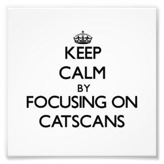 Guarde la calma centrándose en Catscans Impresiones Fotográficas