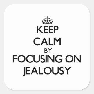 Guarde la calma centrándose en celos calcomania cuadradas