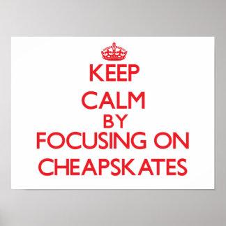 Guarde la calma centrándose en Cheapskates Poster
