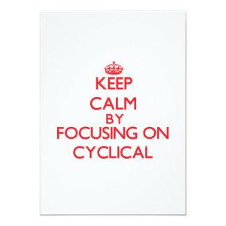 """Guarde la calma centrándose en cíclico invitación 5"""" x 7"""""""