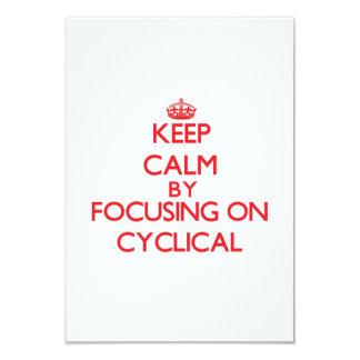 """Guarde la calma centrándose en cíclico invitación 3.5"""" x 5"""""""