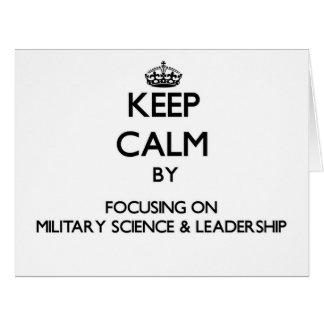 Guarde la calma centrándose en ciencia militar y tarjeta de felicitación grande