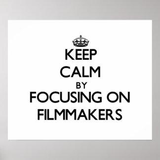 Guarde la calma centrándose en cineastas impresiones