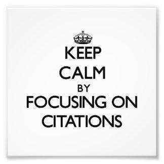 Guarde la calma centrándose en citaciones