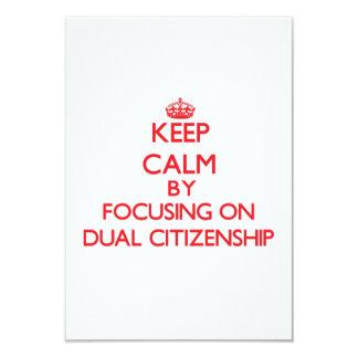 """Guarde la calma centrándose en ciudadanía dual invitación 3.5"""" x 5"""""""