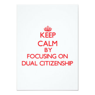 """Guarde la calma centrándose en ciudadanía dual invitación 5"""" x 7"""""""
