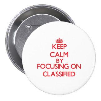 Guarde la calma centrándose en clasificado pin