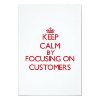 Guarde la calma centrándose en clientes invitación 8,9 x 12,7 cm
