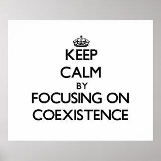 Guarde la calma centrándose en coexistencia impresiones