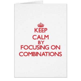 Guarde la calma centrándose en combinaciones tarjeta de felicitación