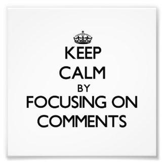 Guarde la calma centrándose en comentarios impresión fotográfica