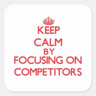 Guarde la calma centrándose en competidores pegatina cuadradas