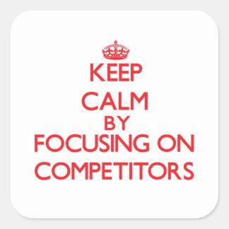Guarde la calma centrándose en competidores colcomanias cuadradas