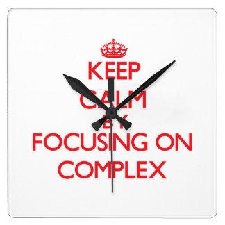 Guarde la calma centrándose en complejo reloj