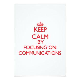 """Guarde la calma centrándose en comunicaciones invitación 5"""" x 7"""""""