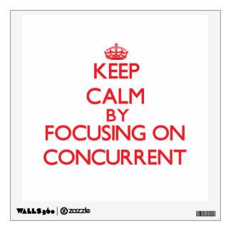 Guarde la calma centrándose en concurrente
