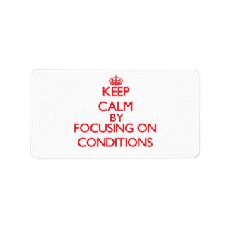 Guarde la calma centrándose en condiciones etiqueta de dirección