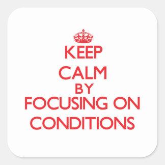 Guarde la calma centrándose en condiciones pegatina cuadrada