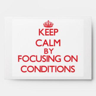 Guarde la calma centrándose en condiciones