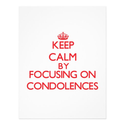 Guarde la calma centrándose en condolencias tarjetas informativas
