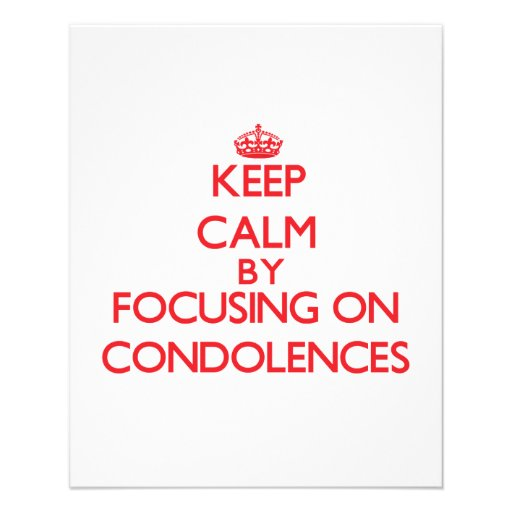Guarde la calma centrándose en condolencias flyer a todo color