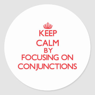 Guarde la calma centrándose en conjunciones pegatina redonda
