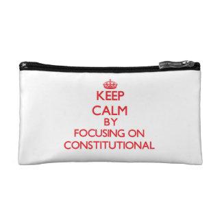 Guarde la calma centrándose en constitucional