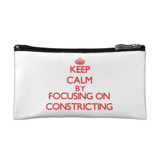 Guarde la calma centrándose en Constricting
