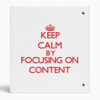 Guarde la calma centrándose en contenido
