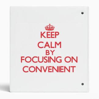 Guarde la calma centrándose en conveniente