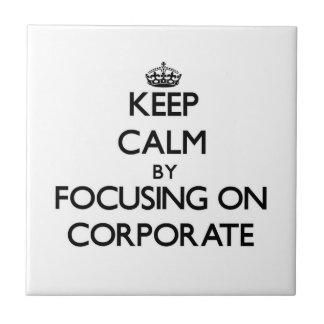 Guarde la calma centrándose en corporativo tejas  cerámicas