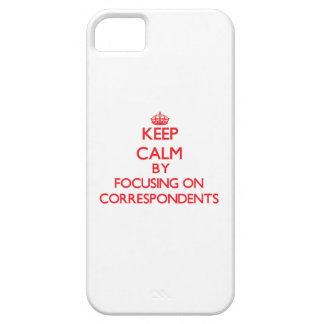 Guarde la calma centrándose en correspondientes iPhone 5 cárcasa