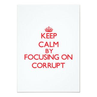 Guarde la calma centrándose en Corrupt Anuncios Personalizados