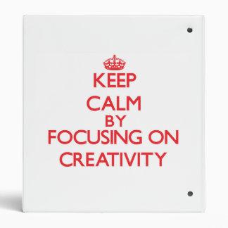 Guarde la calma centrándose en creatividad