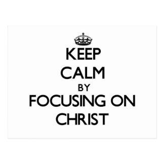 Guarde la calma centrándose en Cristo