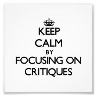 Guarde la calma centrándose en críticas arte fotográfico