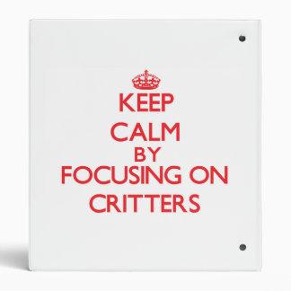 Guarde la calma centrándose en Critters