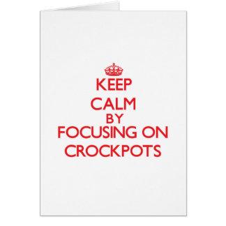 Guarde la calma centrándose en Crockpots